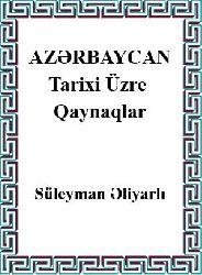 Azərbaycan Tarixi Üzrə Qaynaqlar - Süleyman Əliyarli