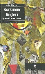 Qorxunun Gücleri-Iğrenclik Üzerine Deneme- Julia Kristeva-Nilgün Tutal-1980-282s