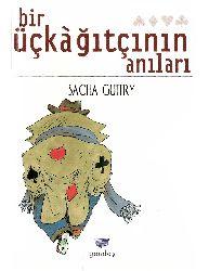 Bir üçkağıtçının Anıları-Saça Guitry-Tuğrul Tanyol-1998-91s