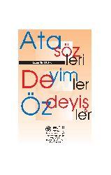 Atasözleri , Deyimler , Özdeyişler - Nazmi Şentürk