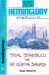 Işqal Istanbulu Ve Iki Dünya Savaşı-Ernest Hemingway-1988-289s