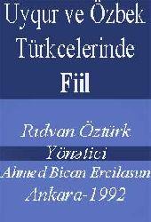 Uyqur Ve Özbek Türkcelerinde Fiil