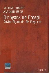 Dionysosun Emeği-Devlet Biçiminin Bir Ilişdirisi-Michael Hardt-Antonio Negri-Ertuğrul Başer-2007-465s