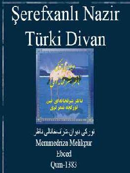 Türki Divan-Şerefxanlı Nazir