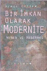 Bir Imkan Olaraq Modernite Veber Habermas Ahmed Ciğdem 1997 472