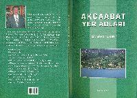 Akçabat Yer Adlari - Enver Uzun - Trabzon-2005 -134s