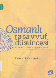Osmanlı Tasavvuf Düşüncesi-Makasidi Aliyye Fi Şerhit Taiyye-Ibnül Farizin Qasideyi Taiyye Şerhi-Ismayıl Rusuhi Ankaravi-Enqerevi-2007-486s