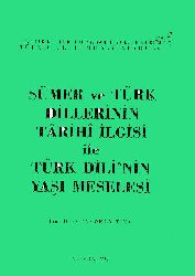 Sumer Ve Türk Dillerinin Tarixi Ilgisi Ile Türk Dilinin Yaşi Meselesi