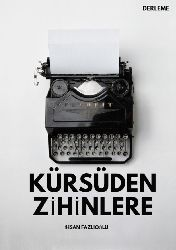 Kürsüden Zihinlere Ehsan Fezlioğlu Derleyen-Mehammed Negiz 2021 166s
