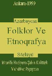 Azerbaycan Folklor Ve Etnoqrafya Sözlügü