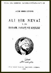 Alişir Nevayi-Yaşami-Sanatı-Kişiliği -I-Agah Sırrı Levend-Türkiye-1965