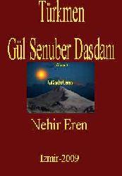 Türkmen Gül Senuber Dasdanı