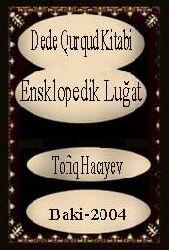 Dede Qurqud Kitabi-Ensklopedik Luğat