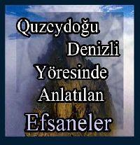 Kuzeydoğu Denizli Yöresinde Anlatılan Efsaneler Mustafa Osan