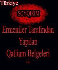 Ermeniler Tarafindan Yapılan Qatliam Belgeleri-I