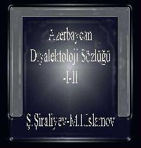Azərbaycan diyalooooqtoloji sözlüğü-Azerbaycan