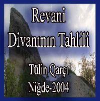 Revani Divanının Tahlili - Tülin Karcı