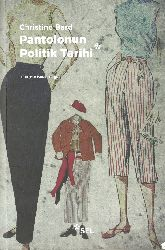 Pantolonun Politik Tarixi-Christine Bard-Ismayıl Yerquz-2011-346s