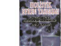 Holistik Evren Tasarımı-İnsanı Ve Evreni Anlamanın Altın Anahtarı-Aydın Arıtan-2004-224s