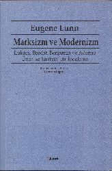 Marksizm Ve Modernizm-Lukacs-Brecht-Benjamin Ve Adorno Uzerine Tarixsel Bir Inceleme-Eugene Lunn-Yavuz Aloqan-2014-458s
