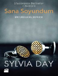 Sana Soyundum.-Crossfire  - Sylvia Day -359