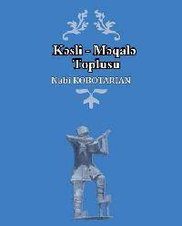 qısa yasılar NABI KOBUTARIYAN کسلی مقاله توپلوسو  نبی کبوتریان