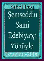 Edebiyatçı Yönüyle Şemsetdin Sami