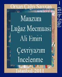Ali Emiri Menzum 718 Numarali Luğaz Mecmuasınin (01b-50a) Çevriyazımı Ve Incelenmesi