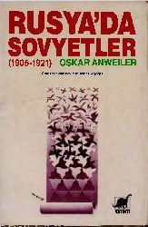 Rusyada Sovyetler 1905-1921- Oskar Anweiler-Temel Keşoğlu  1958 360s