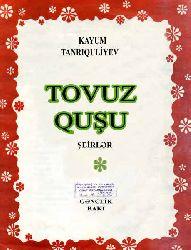 Tovuz Quşu - Şəirlər Kayum Tanriquliyev