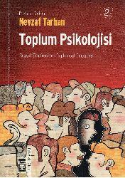 Toplum Psikolojisi-Sosyal Şizofreniden Toplumsal Empatiye-Nevzat Tarxan-2010-325s