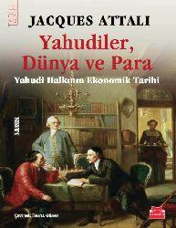 Yehudiler, Dünya Ve Para- Yehudilerlerin Ekonomik Tarixi – Berna Günen-Jaques Attali 556