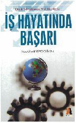 Etkili Yönetimde Yol Xeritesi-İş Yaşamında Basharı Ebdülletif Erdoğan 2007 145