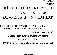 Kesli-1-Kitabi Dede Qurqud Destanında Türk Savaşçılarının Silahları-Sabuhi Ahmedov-Yusif Ağayev-8s+2-Dede Qurqud Oğuznamelerinde Geçen Qaytaban Üzerine Yeni Yaklaşımlar-Mehmed Mahur Tulum-8s+3-Dede Qurqud Oğuznameleri Çerçivesinde Epik Zamaznla Epik Mekanın Birliği-Fuzuli Bayat-7s