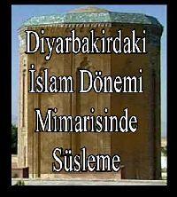 Diyarbekirdeki İslam Dönemi Mimarisinde Süsleme Gülsen Baş-Van-2006