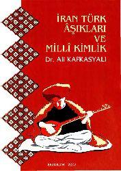 Iran Türk Aşıqları Ve Milli Kimlik-Ali Qafqazyalı-Erzurum-2007-328s