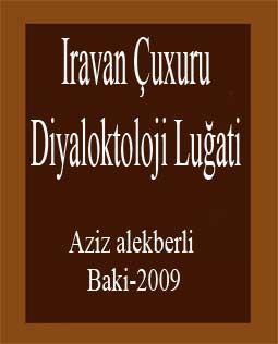 Iravan Çuxuru Diyaloktoloji Luğati