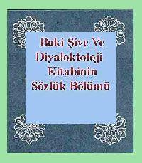 Baki Şive Ve Diyaloktoloji Kitabinin Sözlük Bölümü