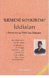 Ermeni Soyqırımı Iddialari-Yanlış Hesab Talattan Dönünce- Mustafa Çalıq-2002-268s