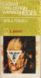 Çağdaş Diyalektiğin qaynağı-Hegel-inceleme-Attila Tokatlı-1983-144
