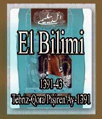 ائل بیلیمی درگیسی – سایی 43 - 1391 - EL BILIMI - 1391-43 - Tebriz-Qora Pişiren Ay-1391