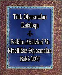 Türk Əlyazmaları Kataloqu 1 Folklor Abidələri Və Müəllifsiz Əlyazmalar