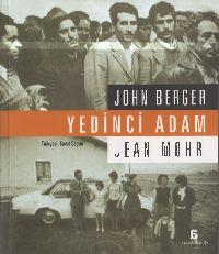 Yedinci Adam-John Berger-Jean Mohr-Cavad Çapan-2011-240s