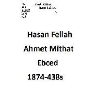 Hasan Fellah-Ahmet Mithat-Ebced-1874-438s