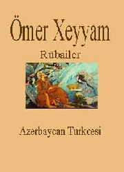 Ömer Xeyyam-Rübailer-Azerbaycan Turkcesi