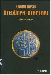 Qedim Mısır ötedünya Kitabları Erik Hornung Zehra Aksu Yılmazer-2003 233s