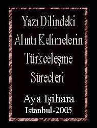 Yazı Dilindeki Alıntı Kelimelerin Türkceleşme Sürecleri