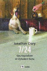 7-24 Gech Kapitalizm ve Uykuların Sonu Jonathan Crary 2013 127