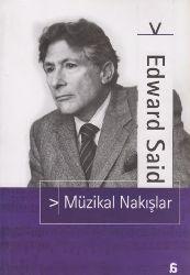 Muzikal Nakışlar-Edward W.Said-Gül Çağali Güven-1991-160s