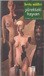 Yürekdeki Heyvan-Herta Muller-Çağlar Tanyeri-1996-205s+Postmodern Feminizm Ve Heyvan Rifahi-Gary L.Francione-2008-13